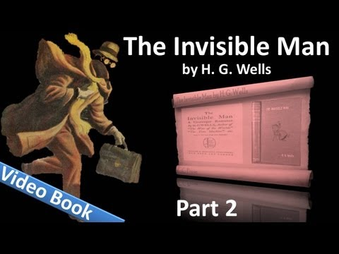 Part 2 - The Invisible Man Audiobook by H. G. Wells (Chs 18-28)