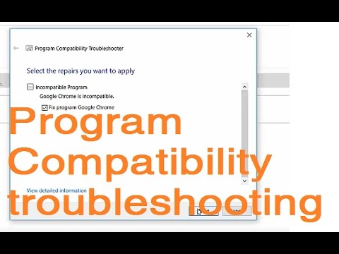 How to Fix Google Chrome is incompatible (Program Compatibility Troubleshooting)
