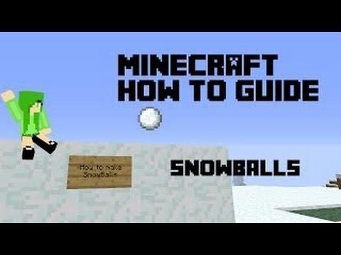Minecraft How To: Make Snowballs Snow Balls