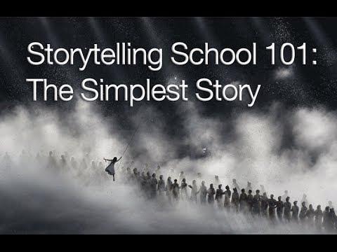 Storytelling School 101: The Simplest Story