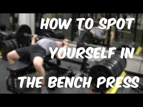 How to Spot Yourself in the Bench Press