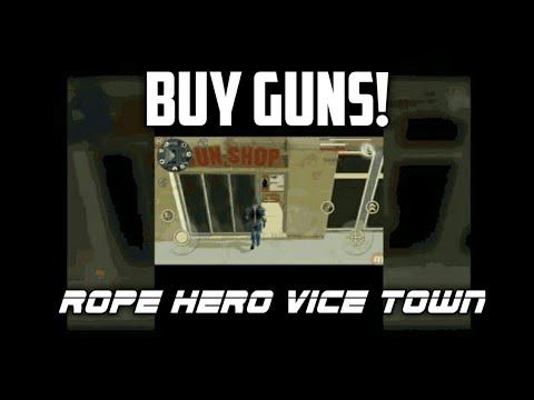 HOW TO BUY GUN IN ROPE HERO:VICE TOWN