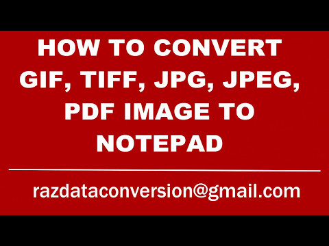 how to convert gif, tiff, jpg, jpeg, pdf image to notepad