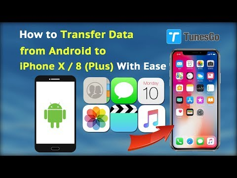 How to Transfer Data from Android to iPhone X / 8 Plus With Ease