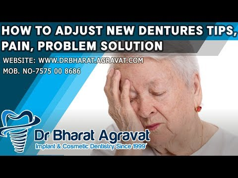 How to adjust new dentures I Tips, Pain, Problem Solution