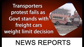 Transporters protest fails as Govt stands with freight cars weight limit decision