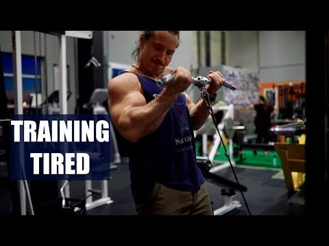Training When You're Tired
