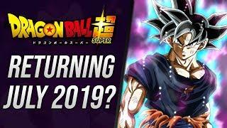 Download Dragon Ball Super RETURNING July 2019!? Video