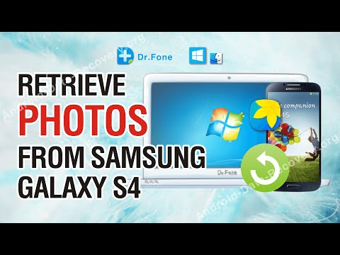 How to Retrieve Lost or Deleted Photos from Samsung Galaxy S4