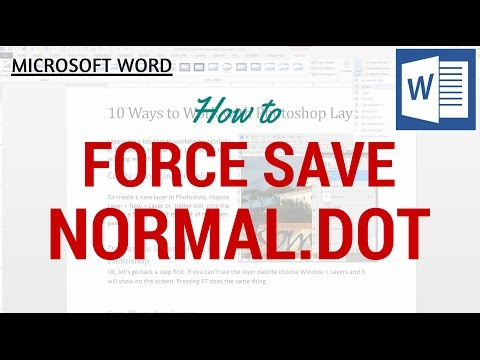 Microsoft Word - Force Save Normal.dot / Normal.dotm