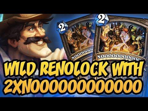 Hearthstone: Wild Renolock With 2xNOOOOOOOOOOOO