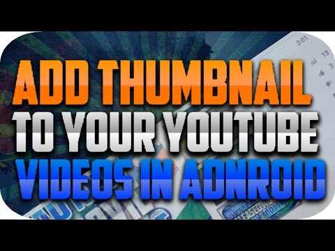 Youtube Videos  Ke THUMBNAILS Kaise Change Kare Android Se 2016