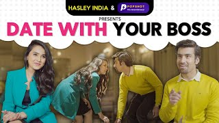 Date With Your Boss Ft. Anushka Sharma | Alright | Hasley India