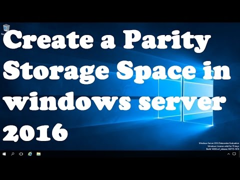 25. How to Create a Parity Storage Space in windows server 2016