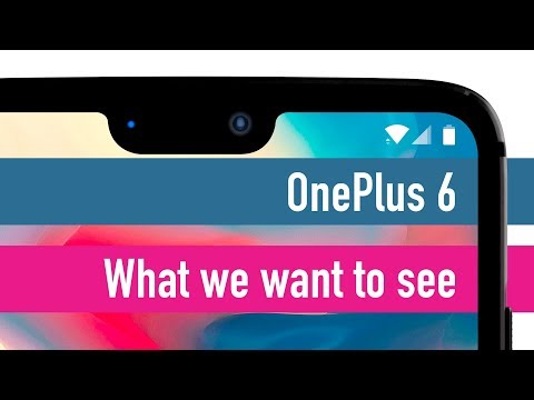 OnePlus 6: What you want to see - Live!