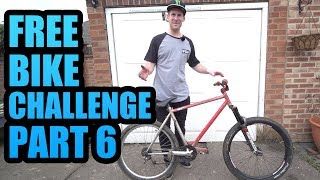 THE FREE BIKE CHALLENGE -PART 6 - BACK TO LIFE