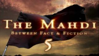 The Mahdi - Signs of The Day of Judgment (Part 1)