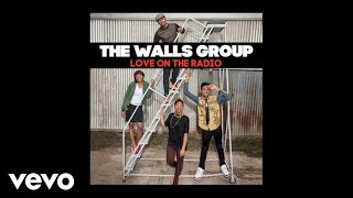 The Walls Group - Love On The Radio (Lyric)