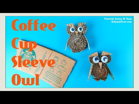 Paper Crafts - Coffee Cup Sleeve Owl Magnet Tutorial - Recycled Crafts