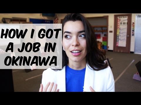 How I got a job in Okinawa, Japan 沖縄!