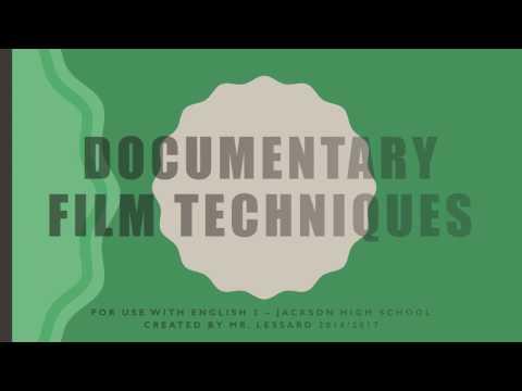 Documentary Film Techniques