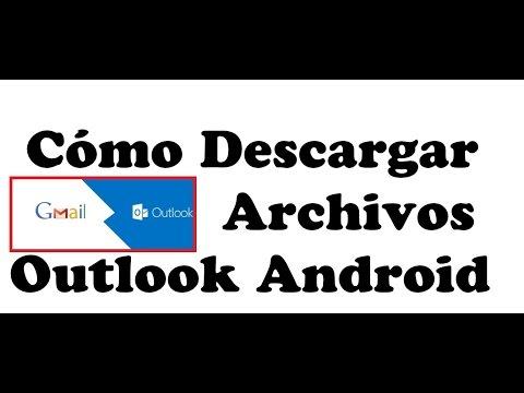 Cómo descargar archivos de Outlook Android   Somos Android