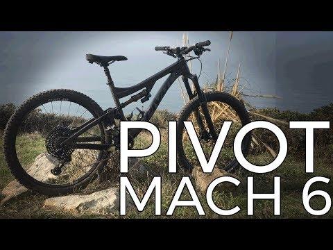 2018 Pivot Mach 6 Carbon 27.5 Test