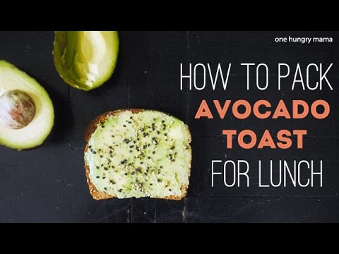 How to pack avocado toast for school lunch | One Hungry Mama