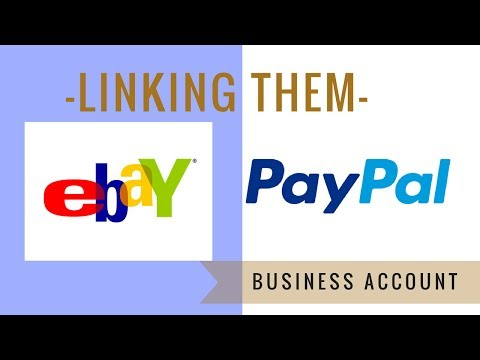 Paypal and Ebay | setting them up, linking them, BUSINESS Paypal