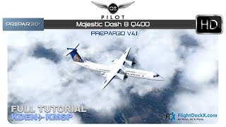 Majestic Software MJC8 Q400 ✈ The Ultimate Tutorial [FSX/P3D