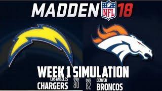 Madden NFL 18 - Week 1 Simulation - Los Angeles Chargers vs Denver Broncos (PS4 1080P)