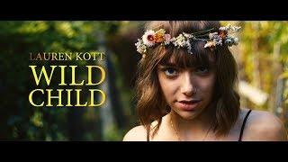 Lauren Kott - Wild Child