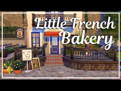 The Sims 4 Speed Build - Little French Bakery