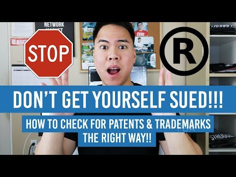 How To Check If A Product Is PATENTED or TRADEMARKED!! (VERY IMPORTANT!)