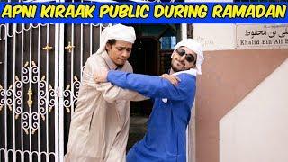 Apni Kiraak Public During Ramadan | Comedy | The Baigan Vines