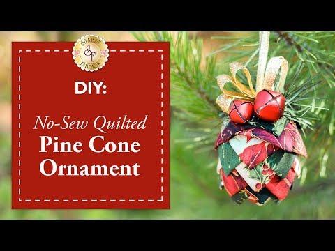 DIY No-Sew Quilted Pine Cone Ornament   a Shabby Fabrics Christmas DIY Craft Tutorial