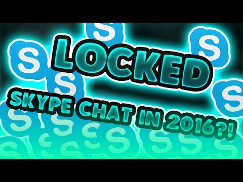 How To Make A Locked Chat On Skype - July 2016