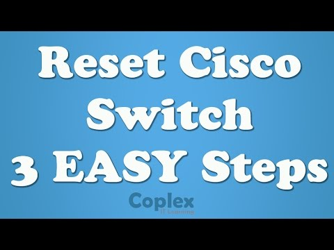 How to Reset Cisco Switch to Factory Settings & Delete Vlans