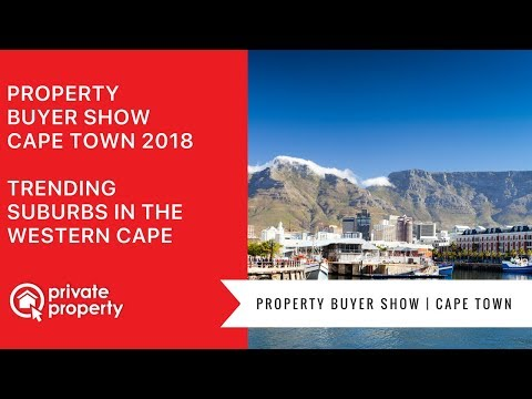 Property Buyer Show 2018 Cape Town   Trending suburbs in the Western Cape