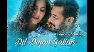 Dil Diyan Gallan - Full Audio Mp3 Song- Tiger Zinda Hai -