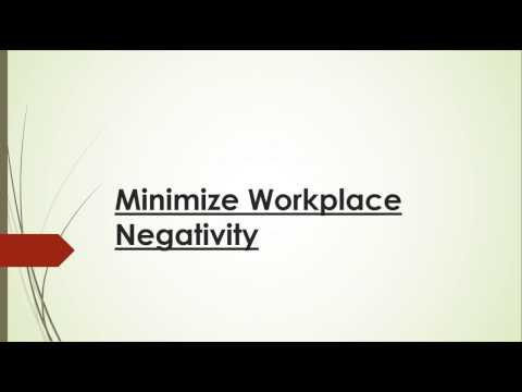 Minimize Workplace Negativity
