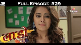 Laado - 14th December 2017 - लाडो - Full Episode
