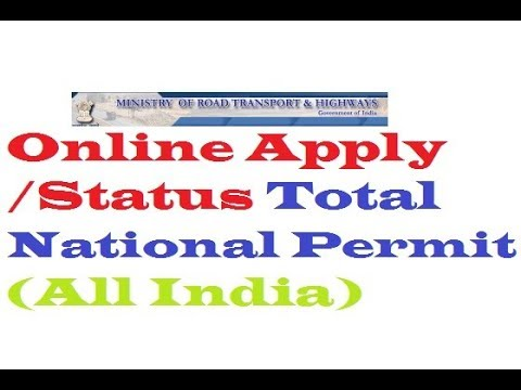 How To Online Apply/ Status Total National Permit (All Over India) HD 720P,1080P