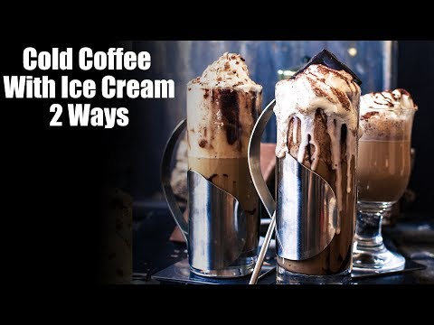 Cold Coffee With Ice Cream | How To Make Cold Coffee At Home | Chocolate Cold Coffee