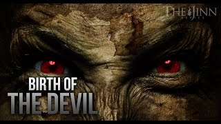 BIRTH OF THE DEVIL - TRUE STORY (JINN SERIES)