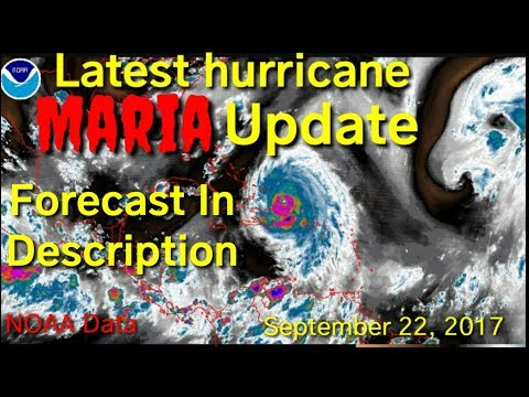 Latest hurricane maria update, NOAA National hurricane center, satellite images, September 22, 2017