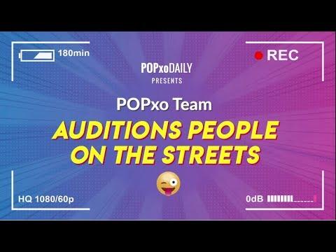 POPxo Team Auditions People On The Street - POPxo