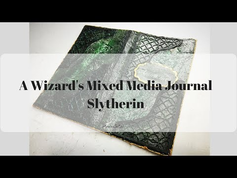 A Wizard's Mixed Media Journal ~ Part 1 ~ Slytherin's Journal