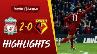 Liverpool 2-0 Watford | Salah's sensational double sees off Watford | Highlights