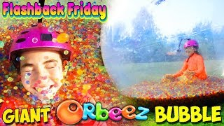 Flashback Friday - Giant Bubble Ball Filled with Orbeez!   Official Orbeez